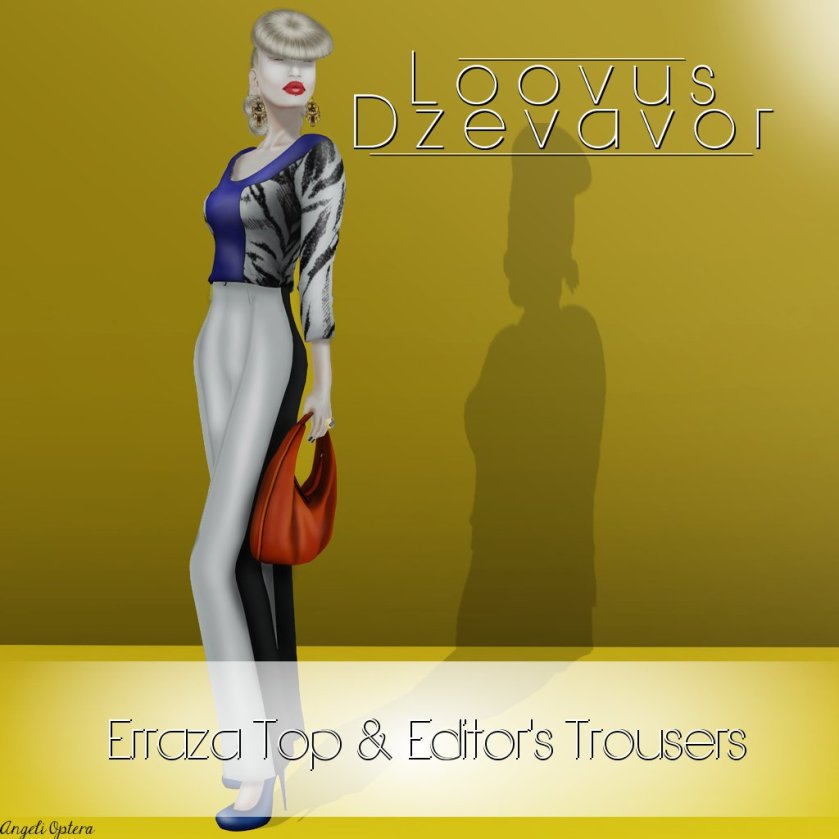 Loovus Dzevavor Erraza Top and Editors Trousers Ad