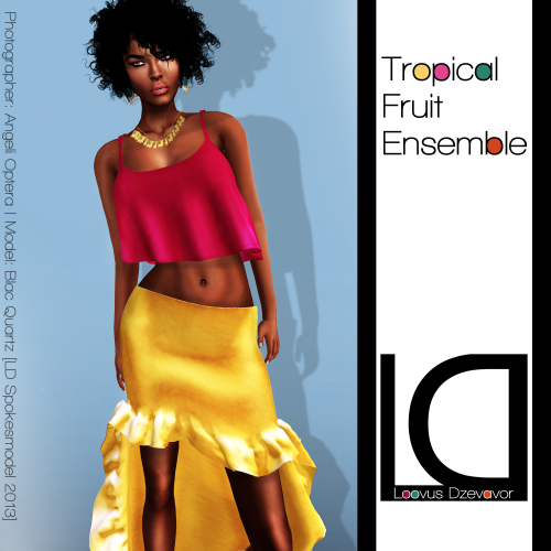 LD Tropical Fruit Ensemble ad for Fashion Limited